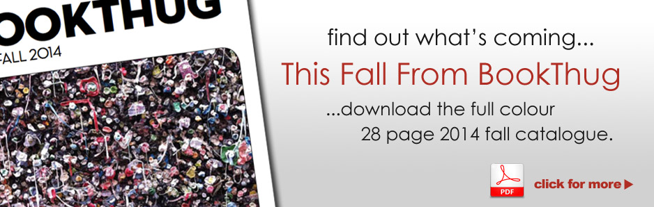 Download the BookThug 2014 Fall Catalogue