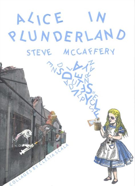Alice-in-Plunderland-Steve-McCaffery-Illustrations-by-Clelia-Scala-Cover-510
