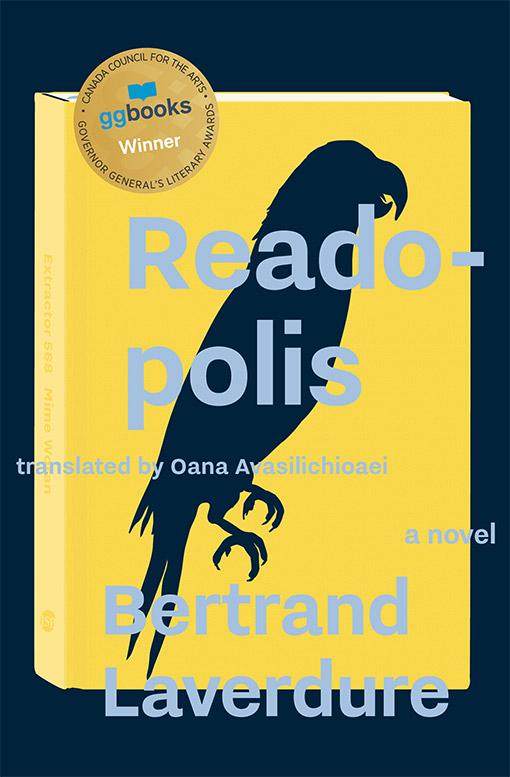 Readopolis by Bertrand Laverdure, Translated by Oana Avasilichioaei
