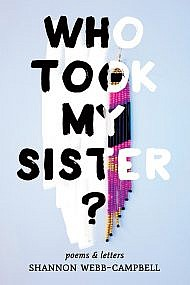 Who Took My Sister? by Shannon Webb-Campbell