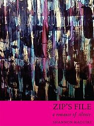 Zip's File: A Romance of Silence by Shannon Maguire