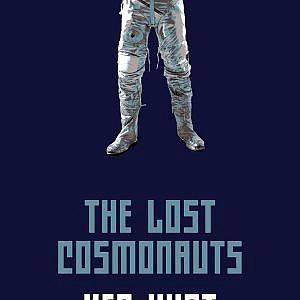 The Lost Cosmonauts by Ken Hunt