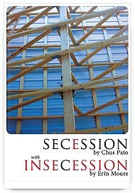 Secession / Insecession by Chus Pato and Erín Moure