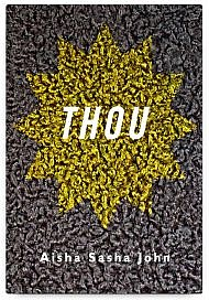 THOU by Aisha Sasha John