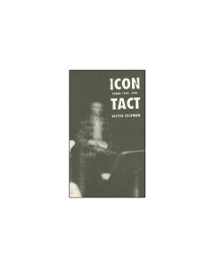 ICON TACT: Poems 1984 - 2001 by Victor Coleman