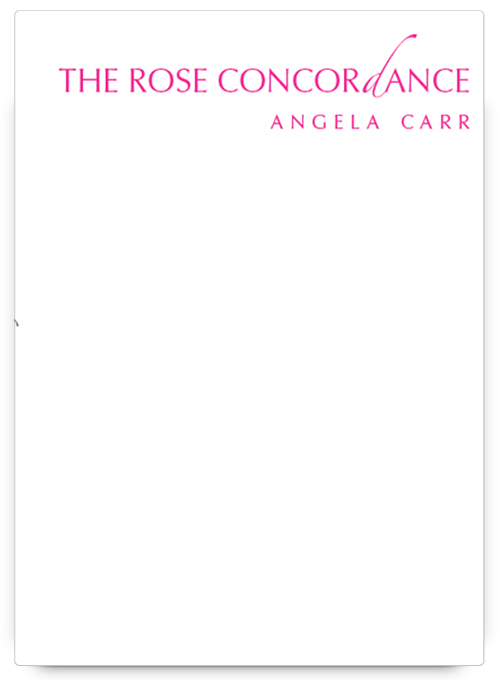 The Rose Concordance by Angela Carr