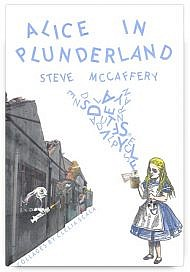 Alice in Plunderland by Steve McCaffery, illustrated by Clelia Scala