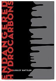 Endangered Hydrocarbons by Lesley Battler