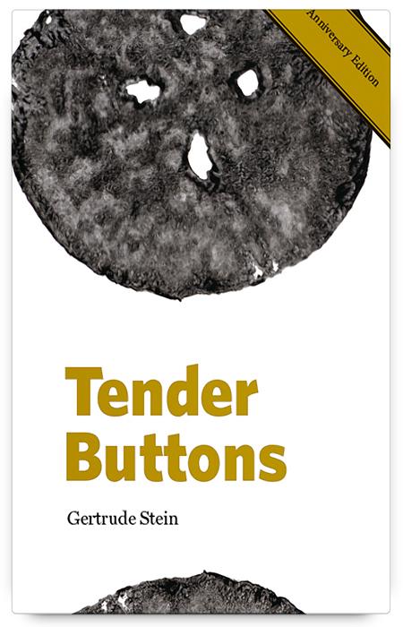 Tender Buttons by Gertrude Stein