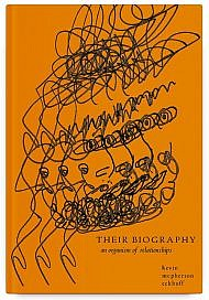 Their Biography: an organism of relationships by kevin mcpherson eckhoff