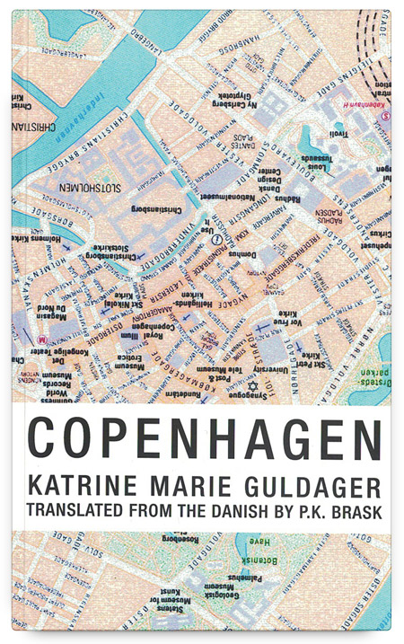 Copenhagen by Katrine Marie Guldager, translated by P.K. Brask