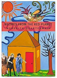 Recipes from the Red Planet by Meredith Quartermain