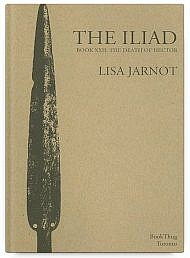 The Iliad Book XXII: The Death of Hector by Lisa Jarnot