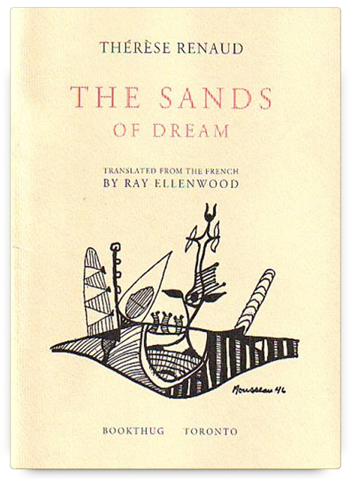 The Sands of Dream by Thérèse Renaud, translated by Ray Ellenwood