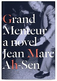 Grand Menteur by Jean Marc Ah-Sen