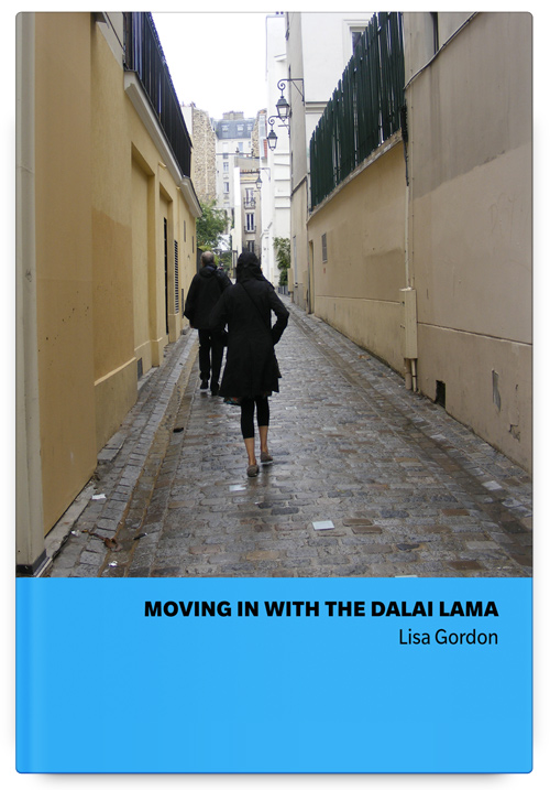 Moving In With the Dalai Lama by Lisa Gordon