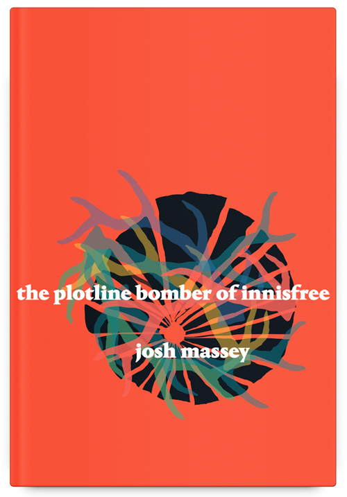 The Plotline Bomber of Innisfree by Josh Massey