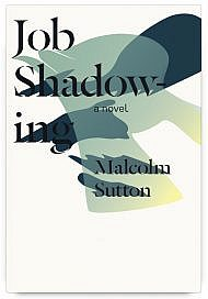 Job Shadowing by Malcolm Sutton