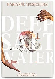 Deep Salt Water by Marianne Apostolides
