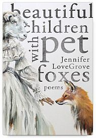 Beautiful Children with Pet Foxes by Jennifer LoveGrove