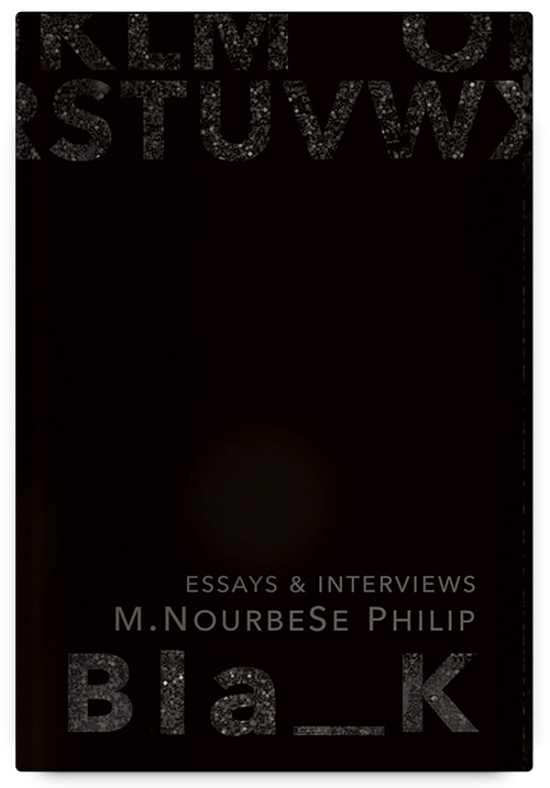 Blank: Essays and Interviews by M. NourbeSe Philip