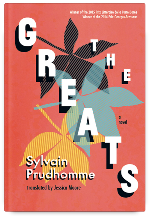 The Greats by Sylvain Prudhomme, Translated by Jessica Moore