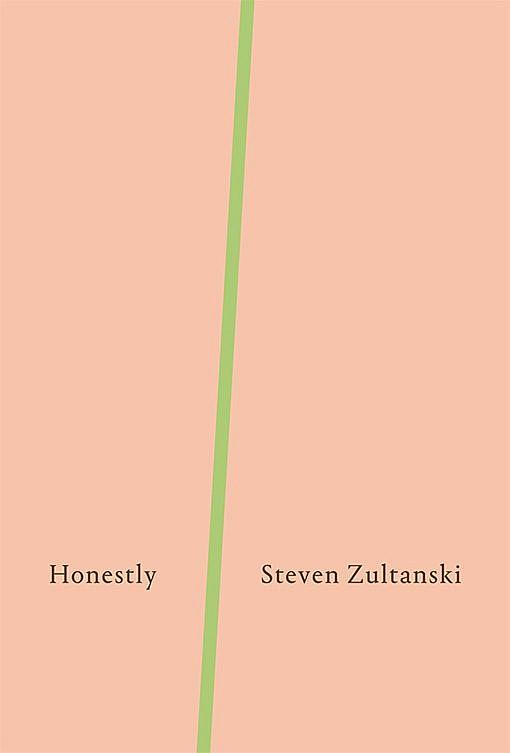 Honestly by Steven Zultanski