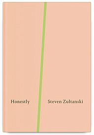 Honestly by Steven Zultanski