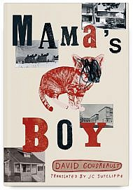 Mama's Boy by David Goudreault Translated by JC Sutcliffe