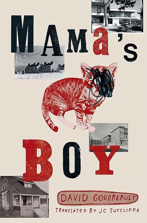 Mama's Boy by David Goudreault Translated by JC Sutclie