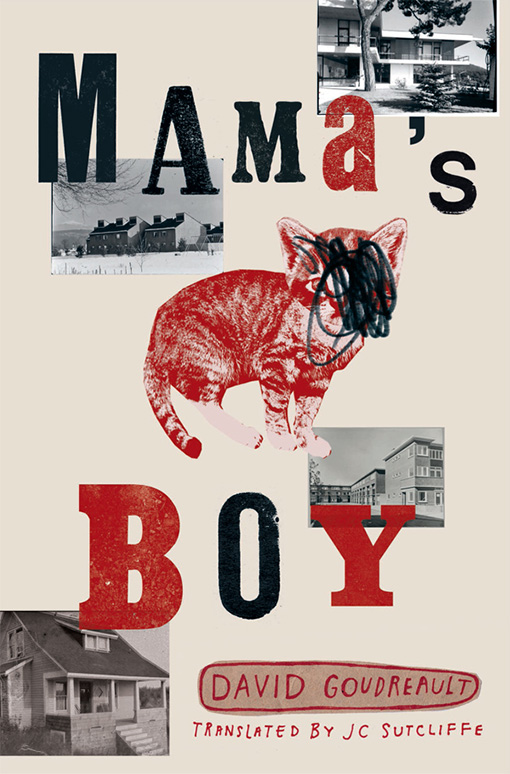 Mama's Boy by David Goudreault, Translated by JC Sutcliffe