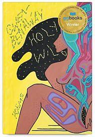 Holy Wild by Gwen Benaway