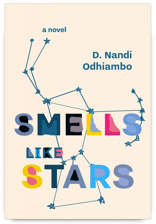 Smells Like Stars by D. Nandi Odhiambo