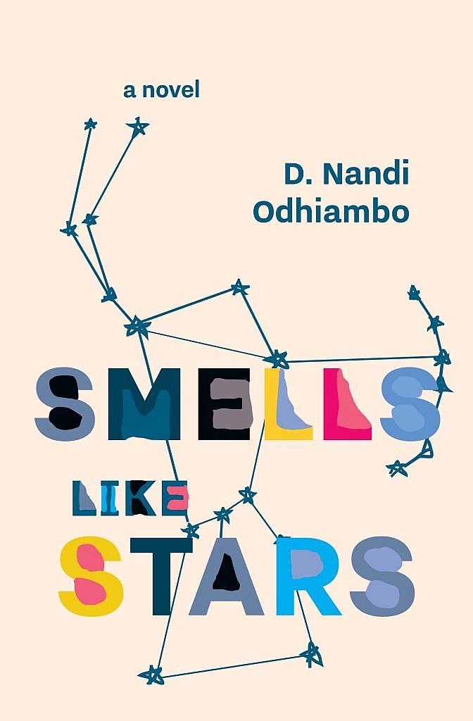 Smells Like Stars by D. Nandi Odhiambo