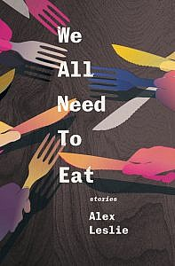 We All Need To by Eat Alex Leslie