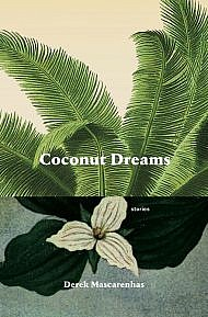Coconut Dreams by Derek Mascarenhas
