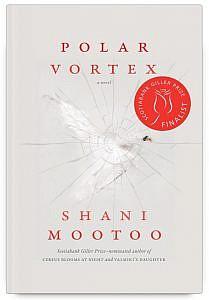 Polar Vortex by Shani Mootoo Book Cover - Giller Shortlist