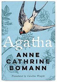 Agatha by Anne Cathrine Bomann Translated by Caroline Waight