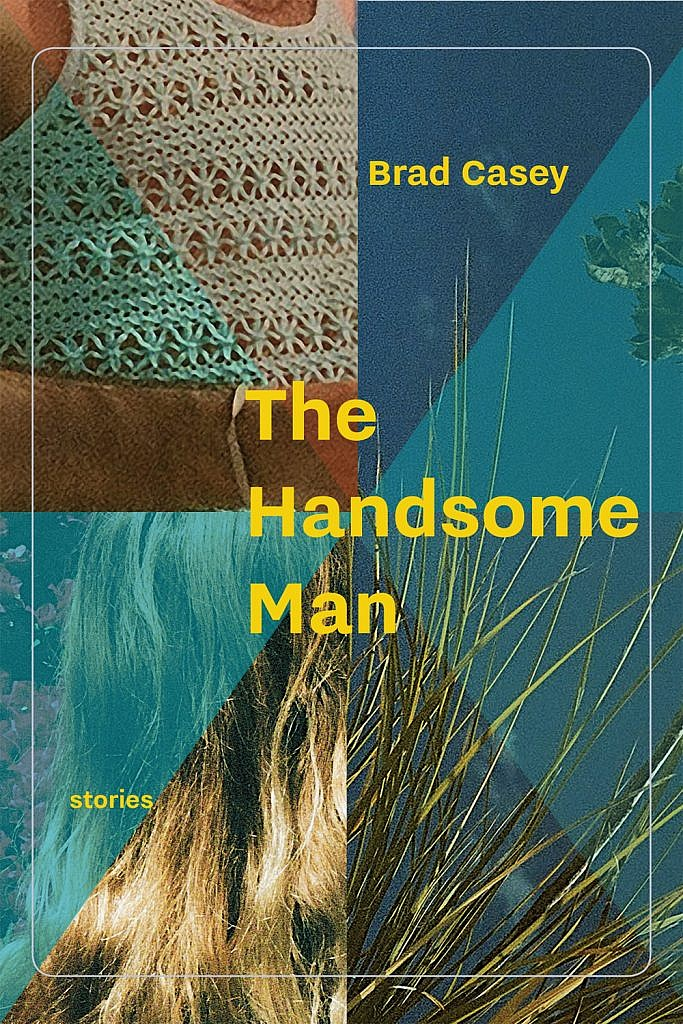 The Handsome Man by Brad Casey