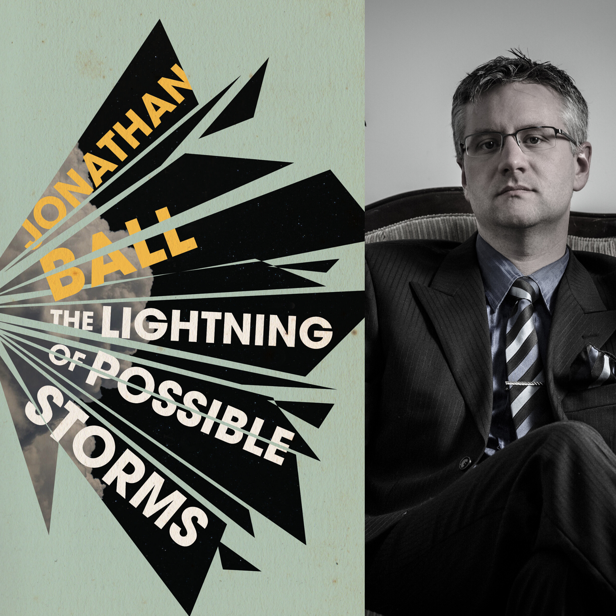 The Lightning of Possible Storms by Jonathan Ball