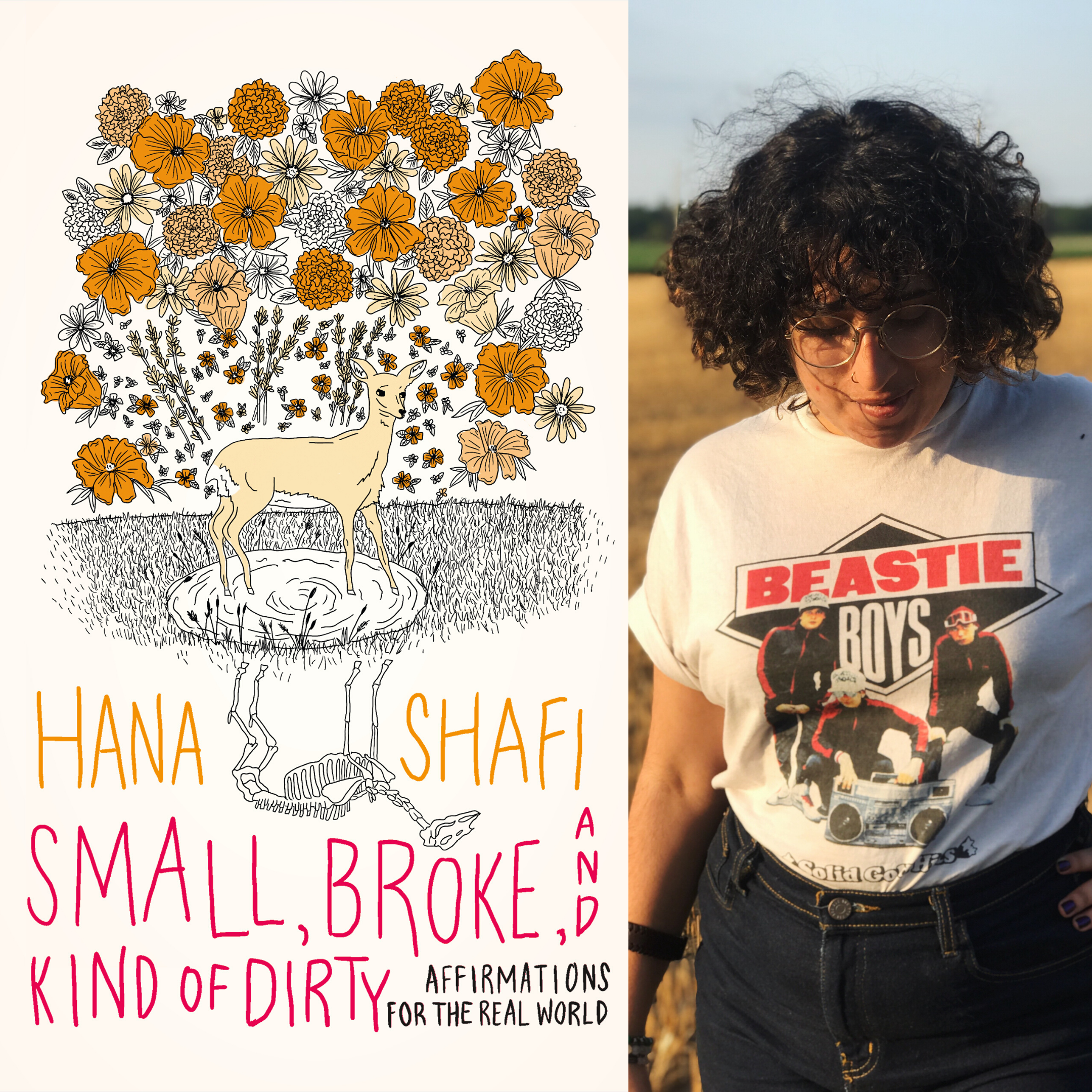 Small, Broke, and Kind of Dirty by Hana Shafi