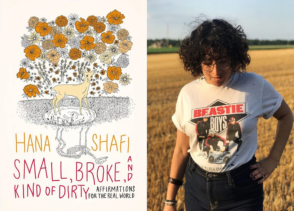 An image of Hana Shafi and her forthcoming book, Small, Broke, and Kind of Dirty