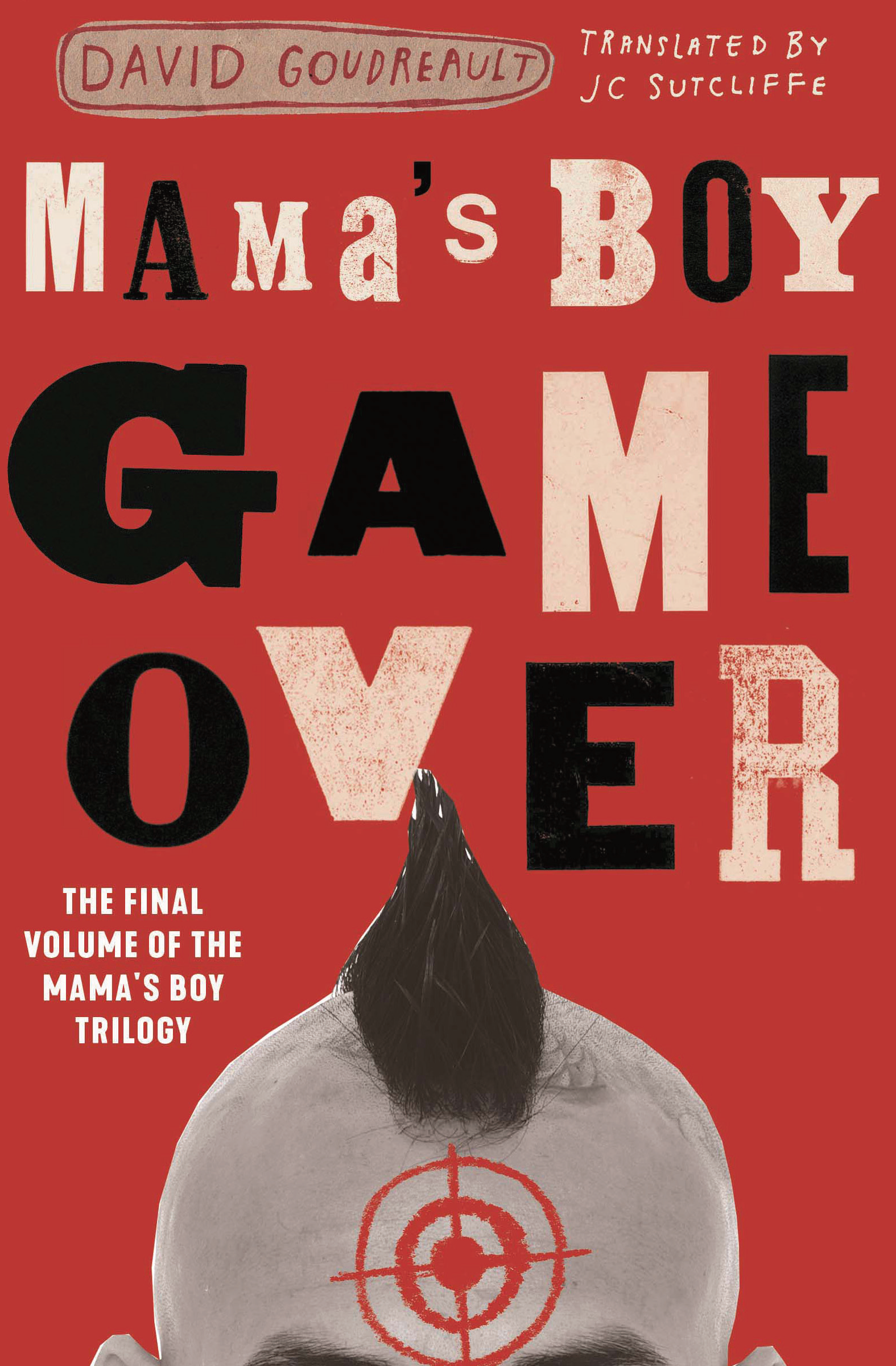 Mama's Boy: Game Over by David Goudreault, Translated by JC Sutcliffe