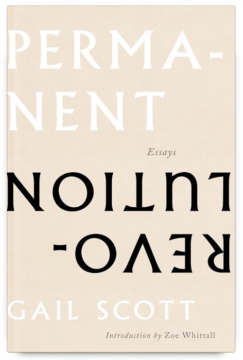 Permanent Revolutiong: Essays by Gail Scott