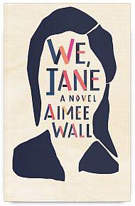We, Jane by Aimee Wall