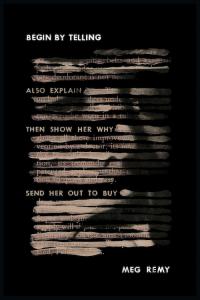 Begin by Telling by Meg Remy