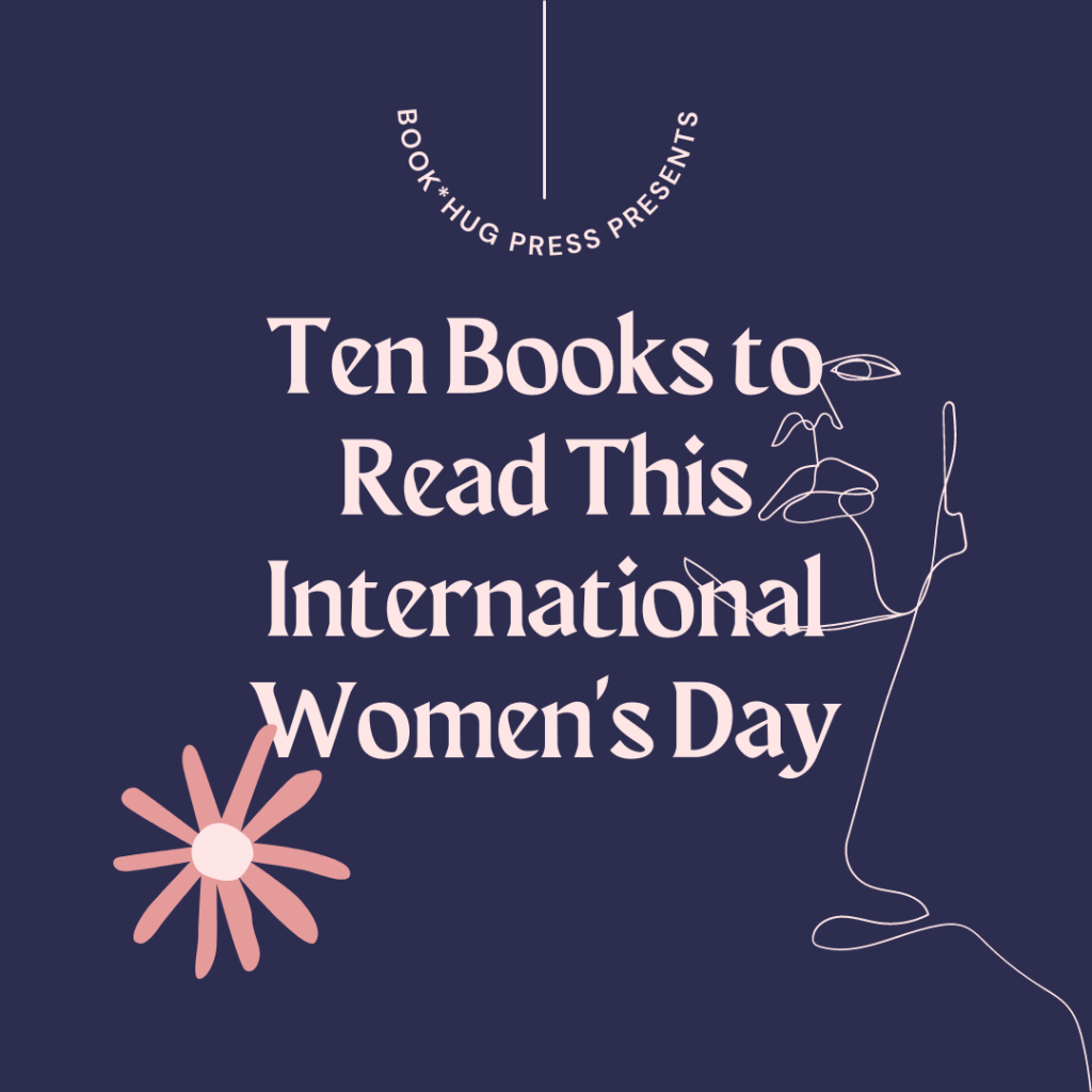 Ten Books to Read This International Women's Day