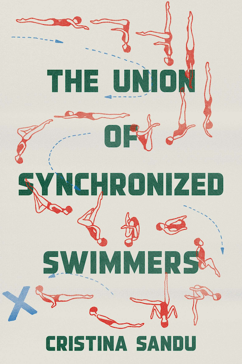 The Union of Synchronized Swimmers by Cristina Sandu, Translated by Cristina Sandu