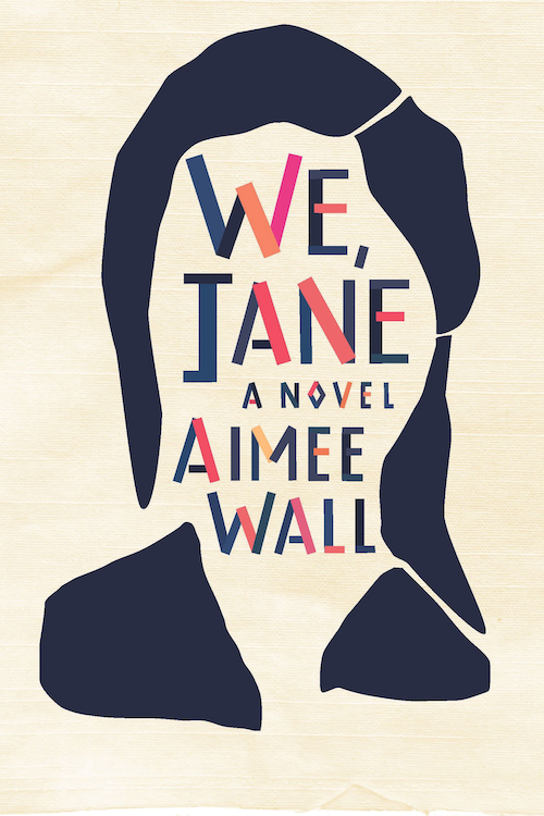 We, Jane by Aimee Wall