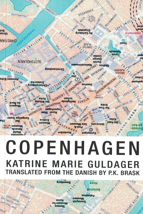 Copenhagen by Katrine Marie Guldager, Translated by P.K. Brask